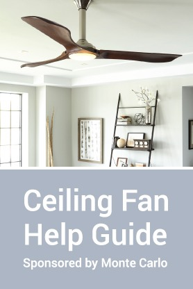 Ceiling Fan Help Guide