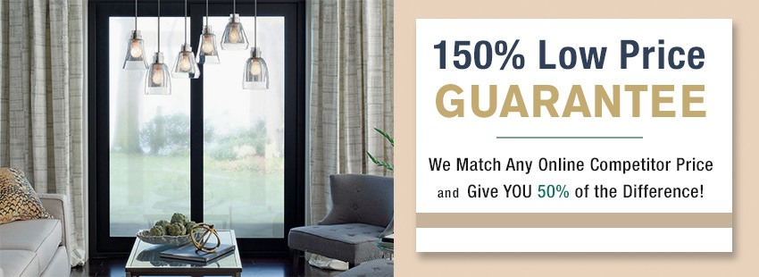 150% Low Price Guarantee: We match any online Competitor Price