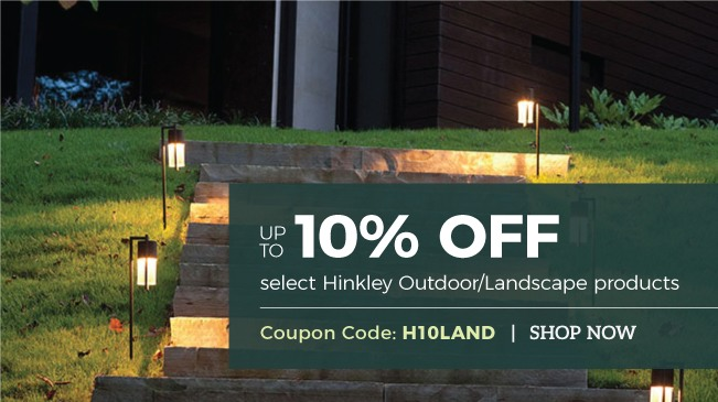 Save on Hinkley Outdoor and Landscape