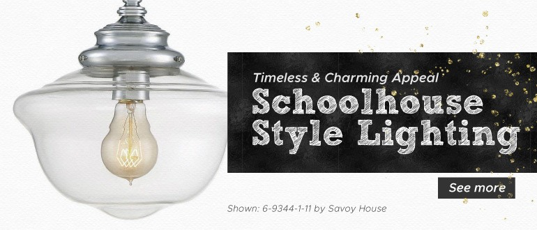 Schoolhouse Style Lighting